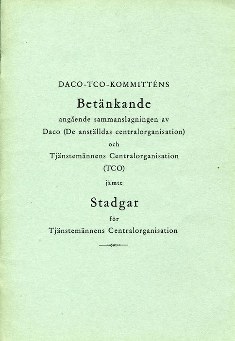Preview of file w_TAM-Arkiv_TCO_3_B1-1_Betänkande_ang_sammanslagningen_och_Stadgar_utdrag_1944.pdf at http://www.tam-arkiv.se/share/proxy/alfresco-noauth/tam/content/workspace/SpacesStore/36bf1c7c-155e-4a08-b88a-13f236634800 with style overlay_preview is not available.